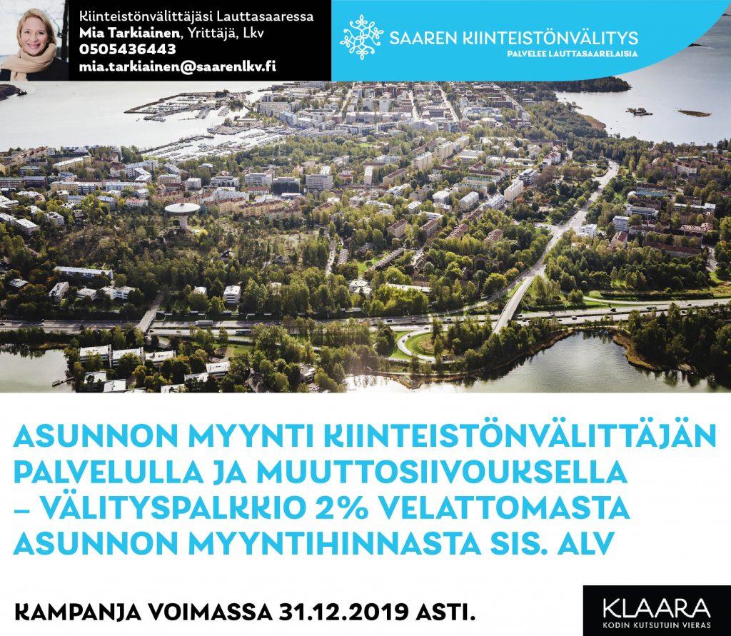 Saaren kiinteistönvälitys - talven kampamnja 2019: välityspalkkio 2% sis alv + muuttosiivous